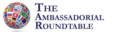 The Ambassadorial Roundtable